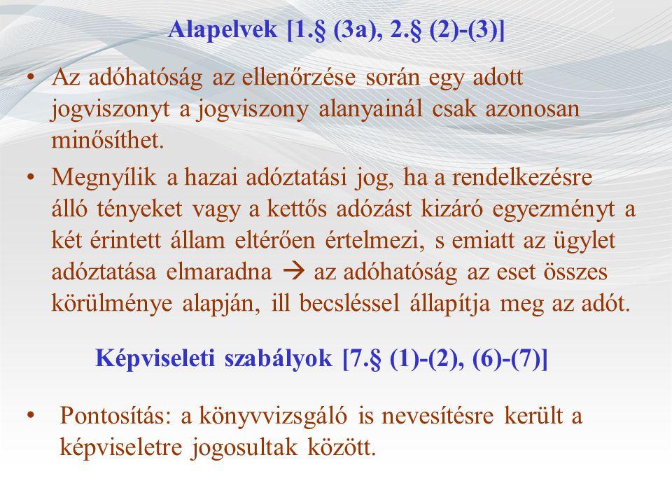 Alapelvek [1.§ (3a), 2.§ (2)-(3)]